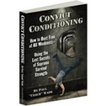 ebook, calsithenic training for streingth development Convict Conditioning by paul Coach Wade